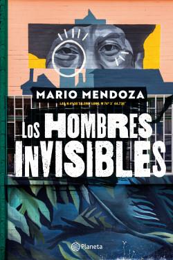 LOS HOMBRES INVISIBLES - EDICIÓN DE LUJO