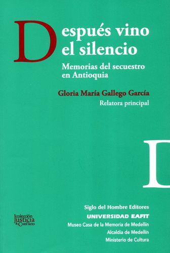 DESPUES VINO EL SILENCIO MEMORIAS DEL SE